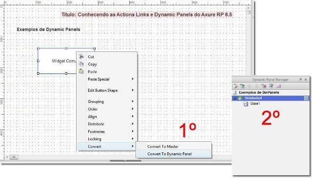 Ao converter um widget em painel dinâmico, o bloco Dynamic Panel Manager adicionará um elemento pai (Unlabeled) e um elemento filho (State 1)