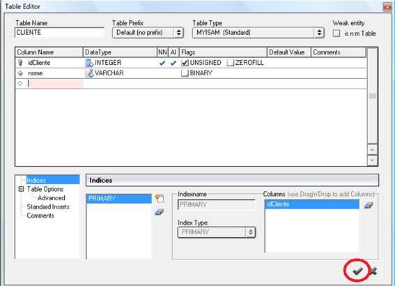 Confirmando as configurações da tabela criada