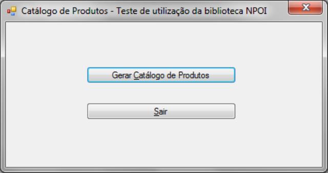 Tela inicial da aplicação TesteExcelNPOI