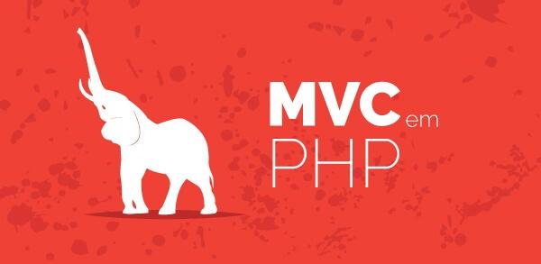 Como implementar o MVC em PHP