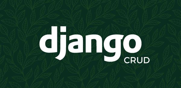 Como implementar um CRUD 1:N em Django