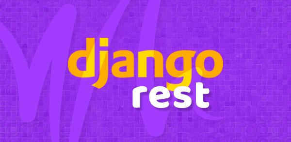 Django REST Framework: Criando uma API RESTful 1:N