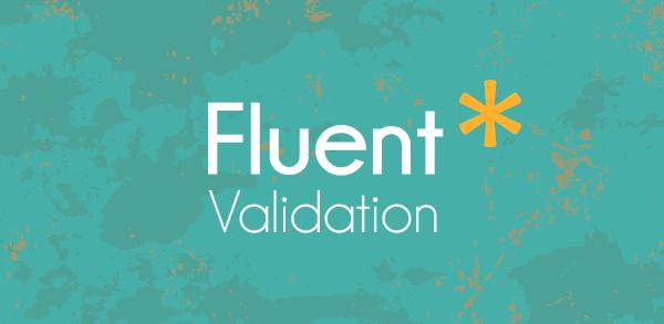 FluentValidation: Como validar dados em .NET
