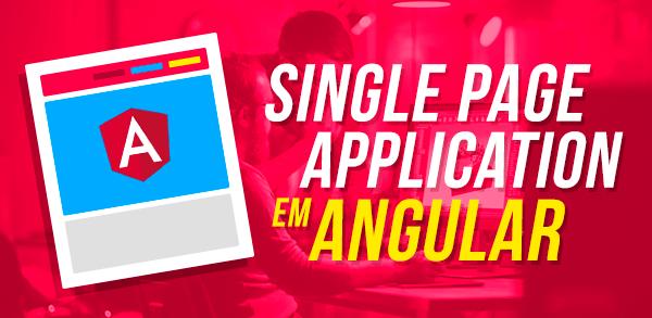 Curso Minha primeira Single Page Application com Angular