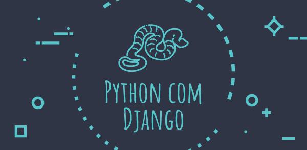 Preparando o ambiente para programar em Python com Django