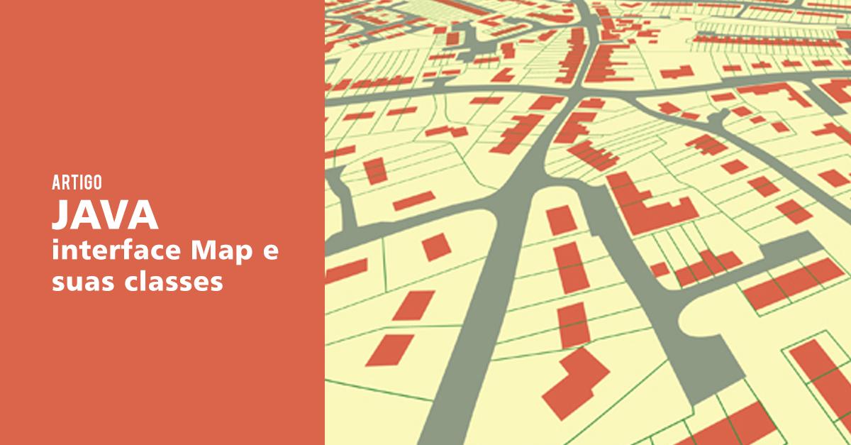 Java Map: Conhecendo a interface Map do Java Map Java on vietnam map, sumatra map, india map, world map, mecca map, philippines map, indonesia map, gobi desert map, gujarat map, malaya map, china map, mekong river map, bali map, australia map, indochina map, madagascar map, hawaii map, singapore map, jakarta map, moluccas map,