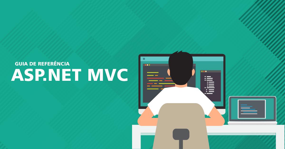 Guia de ASP.NET MVC: Aplicações web com o framework ASP ...