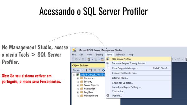 Passo 1: Abrir o SQL Server Profiler