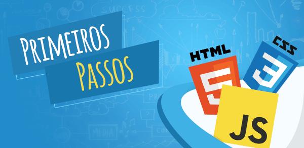 Primeiros passos no HTML5, JavaScript e CSS3
