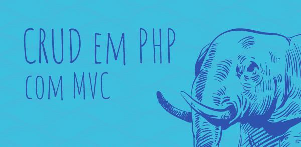 CRUD em PHP e MVC com Busca e Paginação