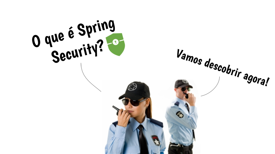 O que é Spring Security