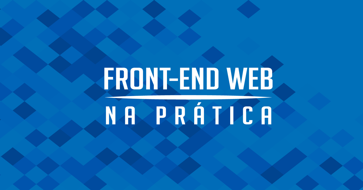 Front-end na Prática