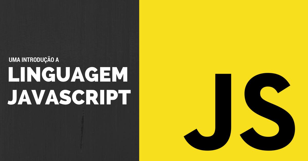 JavaScript Uma introdução ao completa ao JavaScript