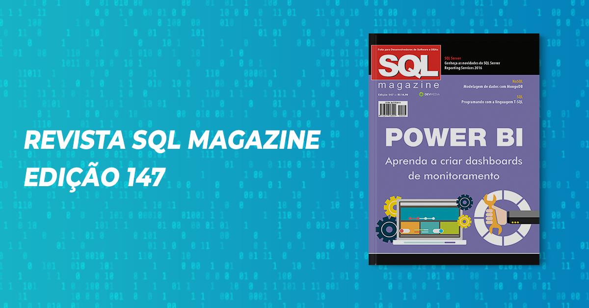 Revista SQL Magazine 147