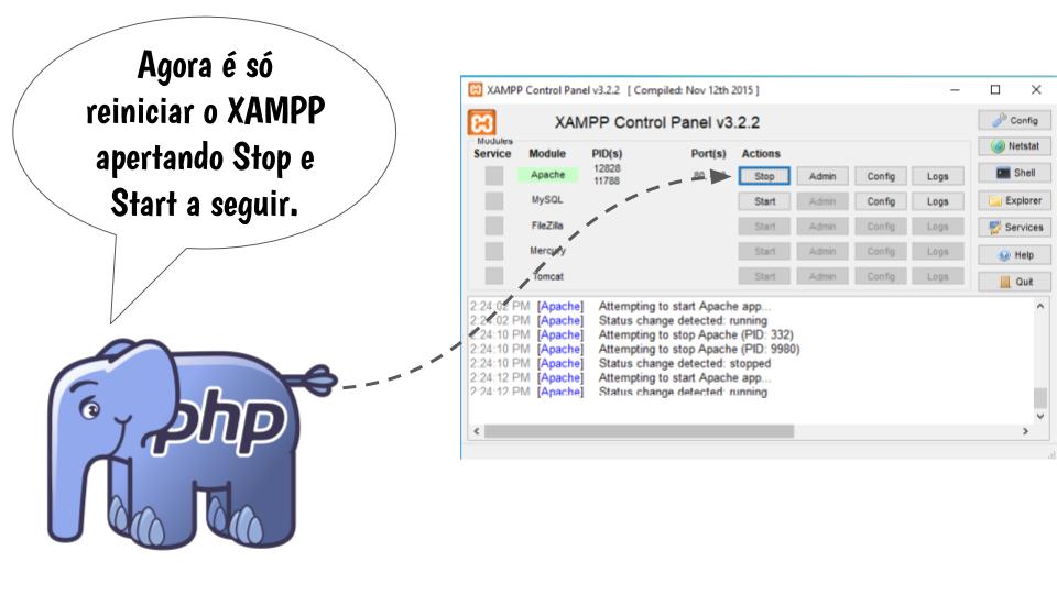 Reiniciando o servidor web (XAMPP)
