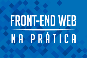 Front-end Web na prática